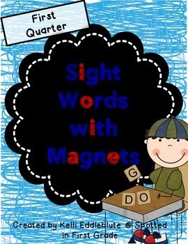 Sight Words with Magnets {First Quarter}