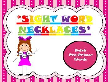 Sight word necklaces- Pre-Primer