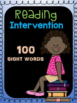 Reading Intervention Pack ( 100 Sight Words)