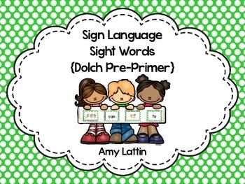 Sign Language Sight Words {Pre-Primer}