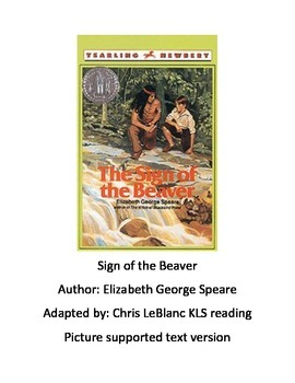 Sign of the Beaver - Adapted Book - Picture supported Text