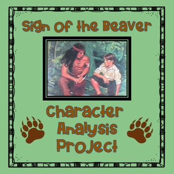Sign of the Beaver:  Character Analysis Project