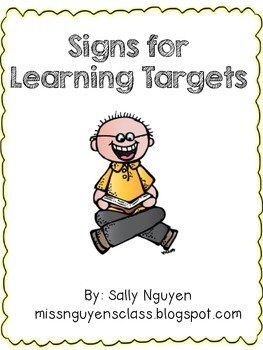 Signs for Learning Targets
