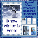 Signs of the Winter Season PowerPoint & Emergent Reader Bundle