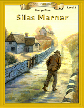 Silas Marner 10 Chapter Novel with Student Activities and