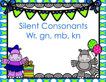 Silent Consonants (wr, gn, mb, kn) PowerPoint