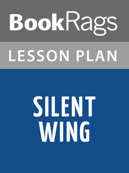 Silent Wing Lesson Plans