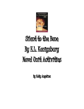 Silent to the Bone by E.L. Konigsburg Packet