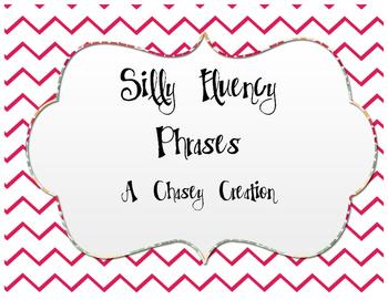 Silly Fluency Phrases
