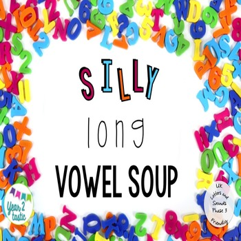 Silly Long Vowel Soup- Phase 3 Phonics UK