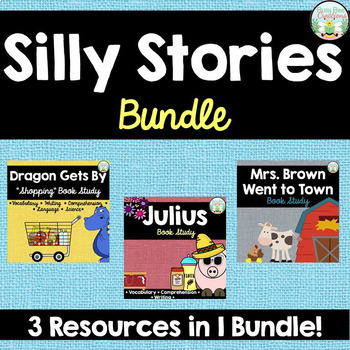 Silly Stories Bundle - Dragon Gets By, Julius, and Mrs. Br
