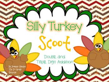 Silly Turkey Scoot: Adding Double and Triple Digit Numbers