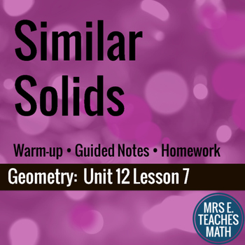 Similar Solids Lesson
