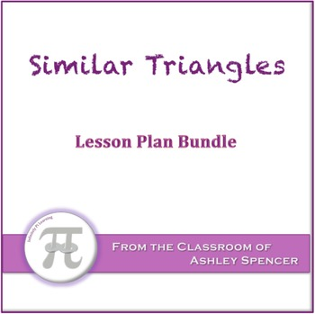 Similar Triangles Lesson Plan Bundle
