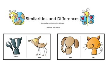 Similarities & Differences: Comparing & Contrasting Animal