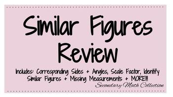 Similar Figures Review
