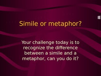 Simile/Metaphor