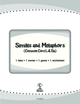 Similes and Metaphors (Common Core L.4.5a)
