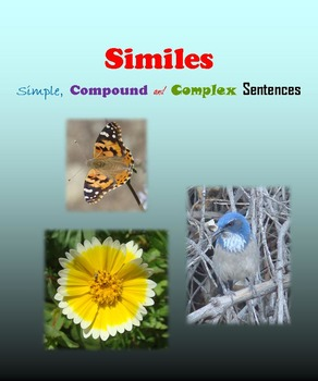 Similes in Simple, Compound and Complex Sentences