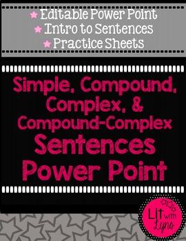 Simple, Compound, Complex, & Compound-Complex Sentences ED