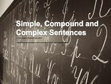 Simple, Compound, Complex and Compound-Complex Sentences P