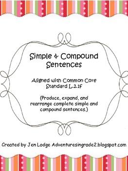 Simple & Compound Sentences ~ Common Core L.2.1f aligned