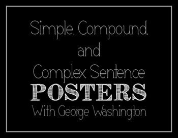 Simple, Compound, and Complex Posters (With George Washington)