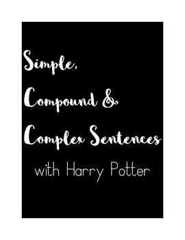 Simple, Compound, and Complex Posters & Sentence Hunt (Wit
