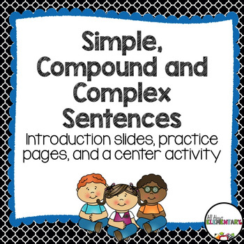 Simple, Compound, and Complex Sentence Practice