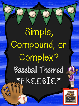Simple, Compound, or Complex Sentence?  Baseball Themed FREEBIE!