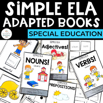 Simple ELA Adapted Books for Special Education