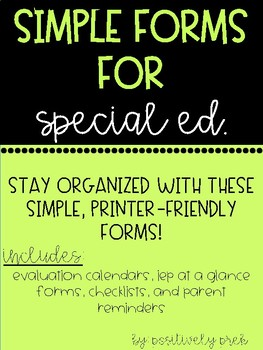 Simple Forms for Special Ed!