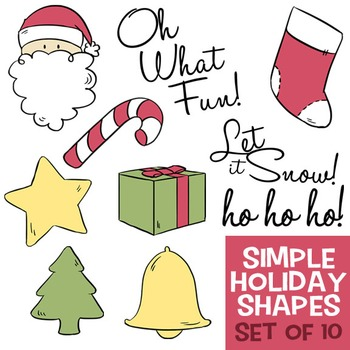 Simple Holiday Shapes - Santa, Christmas Tree, Stocking, C