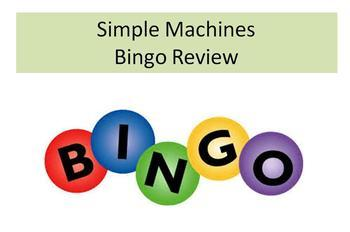 Simple Machines Bingo Review Game w/Key & Slideshow Exampl