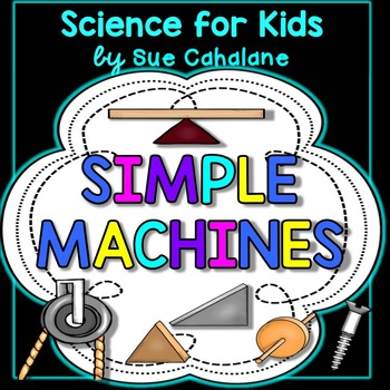 Simple Machines Hands-On FUN! {addresses NGSS 3-PS2-1 and