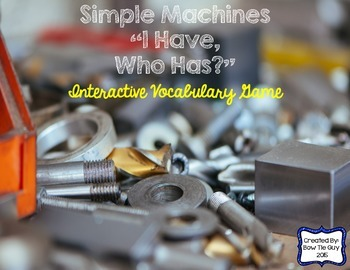 """Simple Machines Interactive Vocabulary Game """"I Have, Who H"""