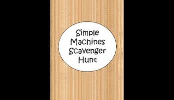 Simple Machines- Scavenger Hunt
