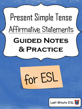 Simple Present Tense - Affirmative Statements - Guided Not