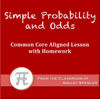 Simple Probability and Odds (Lesson Plan with Homework)