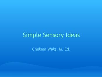 Simple Sensory Ideas for the Classroom