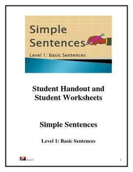 Simple Sentence: Level 1: Basic  Sentences: Student Handou