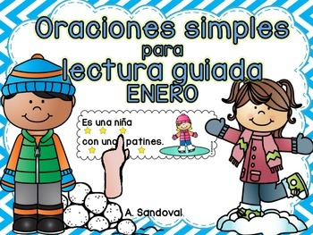 Simple Sentences for Guided Reading in Spanish JANUARY