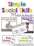 Simple Social Skills: Manners