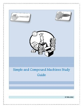Simple and compound machines study guide