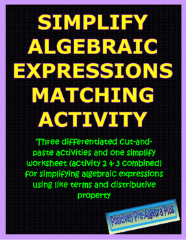 Simplify Algebraic Expressions Matching Activity
