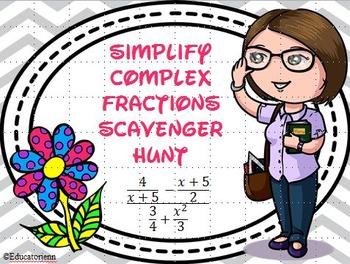 Simplify Complex Fractions Scavenger Hunt