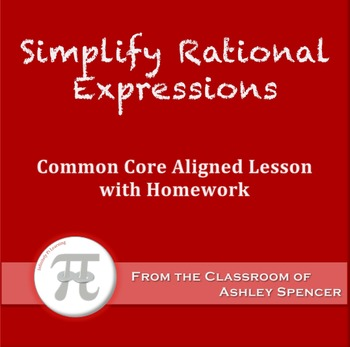 Simplify Rational Expressions (Lesson Plan with Homework)