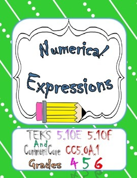 Simplify numerical expressions Task Cards TEKS 5.4F 5.4E C
