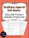 Simplifying Algebraic Expressions - Notes, Practice, and A