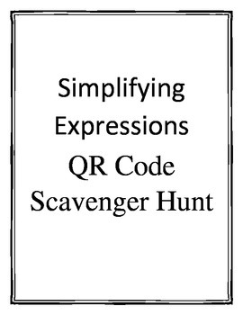 Simplifying Expressions Scavenger Hunt